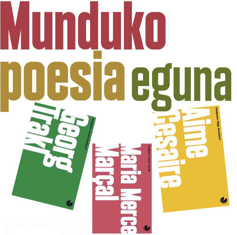 Munduko Poesia Kaierekin lotuta bi ekitaldi antolatu dituzte martxoaren 21ean.